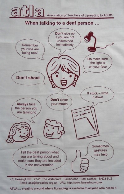 Tea Towel: When talking to a deaf person